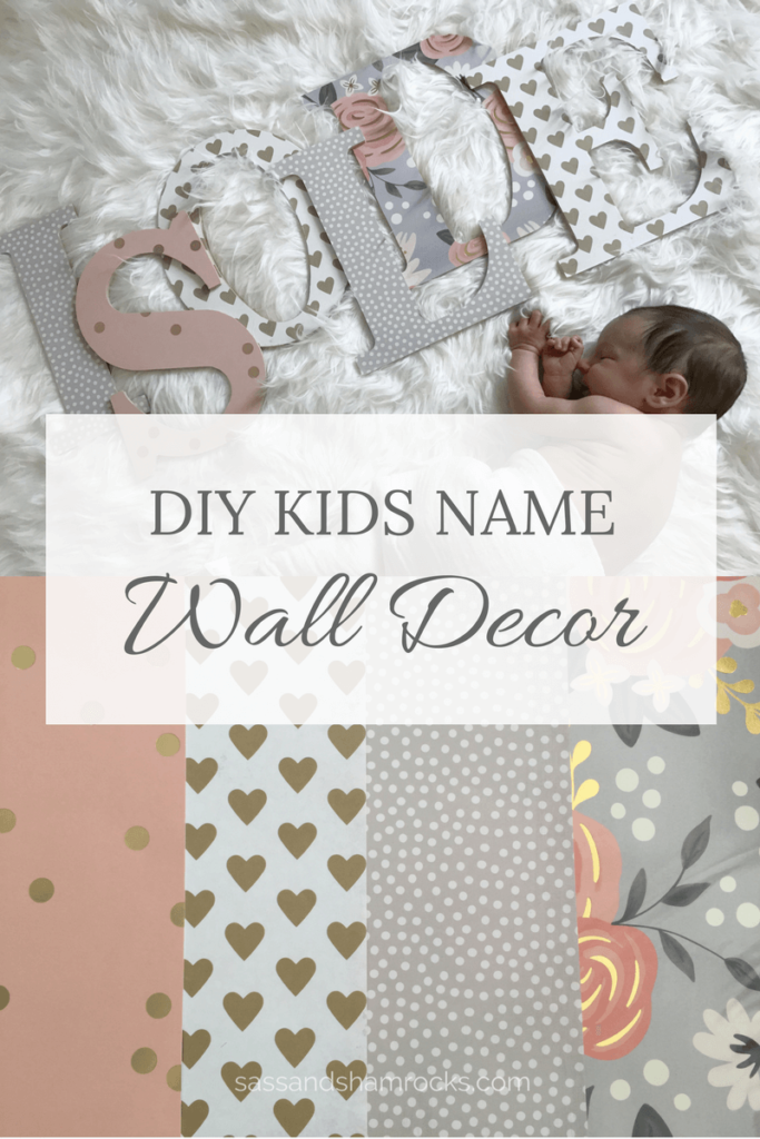Diy Wall Decor For Baby : Diy wood letter kids name decor sass shamrocks